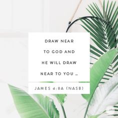 """Draw near to God and He will draw near to you …"" James (NASB) Uninvited Book, Proverbs 31 Ministries Devotions, Todays Devotion, Life Proverbs, Encouragement For Today, Near To You, God Jesus, Knowing God, Christian Inspiration"
