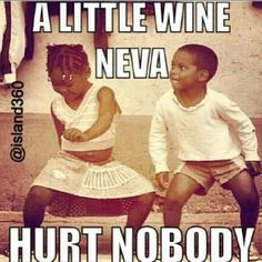 A little wine neva h