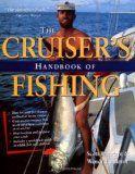 The Cruisers Handbook of Fishing