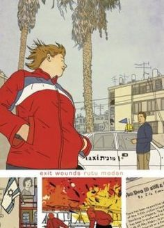 Exit Wounds by Rutu Modan. 2008 Eisner Winner. A young man unravels the mysteries of his father's death and entire identity after learning he may have been a victim of a suicide bombing, in a graphic novel set in modern Israel.