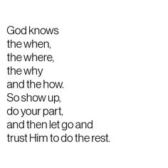 59 Trendy Ideas For Quotes Love For Him Remember This Trust God Bible Verses Quotes, Faith Quotes, Words Quotes, Wise Words, Scriptures, Trusting God Quotes, Godly Quotes, Quotes About God, Quotes To Live By