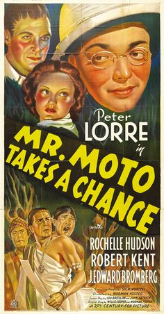 Mr. Moto Takes a Chance - 1938- Mr. Moto Takes a Chance is the fourth in a series of eight films starring Peter Lorre as Mr. Moto.