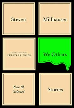 we others // steven millhauser