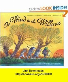 The Wind in the Willows (9780152168070) Kenneth Grahame, Michael Foreman , ISBN-10: 0152168079  , ISBN-13: 978-0152168070 ,  , tutorials , pdf , ebook , torrent , downloads , rapidshare , filesonic , hotfile , megaupload , fileserve