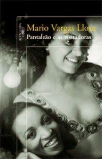Dose Literária: Pantaleão e as Visitadoras - Mario Vargas Llosa
