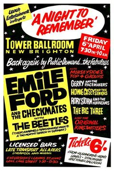 The Beatles 'A Night To Remember' Concert Poster Friday 6th April 1962. Tower Ballroom, New Brighton . Advertised as 'The Beetles' on their farewell performance prior to a two month season in Germany. Also featuring Emile Ford and the Checkmates.  Available as either an A4 or A3 mounted print. Poster Code 036 Shipping