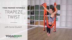 How to Twist with the Yoga Trapeze