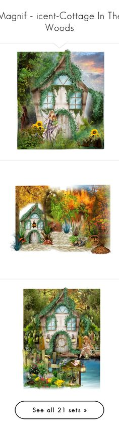 """""""Magnif - icent-Cottage In The Woods"""" by jeannierose ❤ liked on Polyvore featuring art, polyvorecontest and artexpression"""