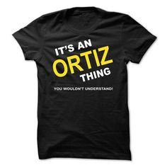 Its An Ortiz Thing #name #ORTIZ #gift #ideas #Popular #Everything #Videos #Shop #Animals #pets #Architecture #Art #Cars #motorcycles #Celebrities #DIY #crafts #Design #Education #Entertainment #Food #drink #Gardening #Geek #Hair #beauty #Health #fitness #History #Holidays #events #Home decor #Humor #Illustrations #posters #Kids #parenting #Men #Outdoors #Photography #Products #Quotes #Science #nature #Sports #Tattoos #Technology #Travel #Weddings #Women