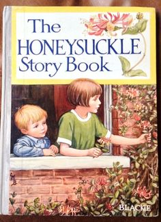 1927 'The Honeysuckle Story Book', cover illus. Cicely Mary Barker, Pub.Blackie