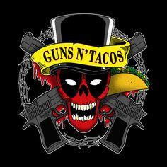 Guns N'Tacos #Deadpool #Taco #Tacos #ILoveTacos #Chimichanga #GunsN'Roses #GunsNRoses #GNR #Mashup