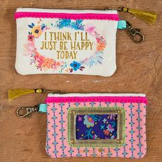 "This Natural Life ID pouch features gold foil lettering, floral border, and the sentiment, ""I think I'll just be happy today"". Shop Now!"