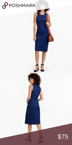 J. Crew Denim Sheath Dress Proof that denim is appropriate for every occasion. This slim sheath dress features a classic dark denim wash that goes with everything. We like it on its own or layered over fitted turtlenecks for cooler weather.  Cotton/lyocell/poly/elastane. Zip closure. Machine wash. Item F5981. J. Crew Dresses