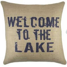 Welcome to the Lake Burlap Throw Pillow 18-inch (Welcome to the Lake Burlap Pillow), Blue, Size 18 x 18 (Jute, Graphic Print)