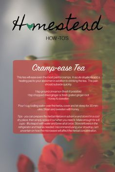 http://www.homesteadsoapandspa.com/blogs/hht/70648325-cramp-ease-tea