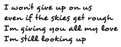 Wont give up <3