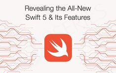 Revealing the All-New Swift 5 & Its Features Escape Character, New Swift, String System, Regular Expression, Iphone App Development, Natural Language, Programming Languages, Use Case