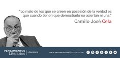 Camilo José Cela. Sobre los que dicen poseer la verdad.