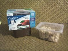 Hold on to a handful of your plastic Gerber baby food containers for when baby is a toddler.