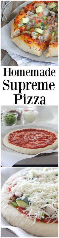 Homemade Supreme Pizza, perfect weeknight dinner the whole family can get…