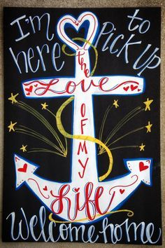 Military Homecoming Chalkboard Sign / Deployments Over / Welcome Home / Support the Troops / Surviving Deployment / Milso / Armed Forces / Navy / Love of my life/ anchor/ to see more projects or to order, check out www.facebook.com/charlestonchalkchick or email at charlestonchalkchick@gmail.com