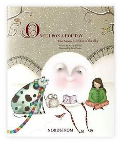 ONCE-UPON-A-HOLIDAY-THE-MOON-FELL-OUT-OF-THE-SKY-BOOK-LISA-EVANS-NORDSTROM-NEW
