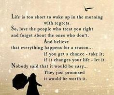 Life is to short to have any regrets!