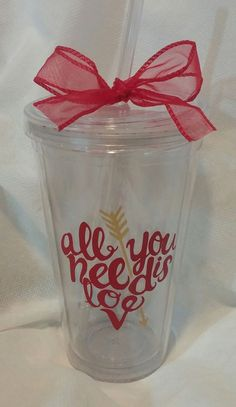 Valentine All you need is love tumbler https://www.facebook.com/thequeenbeechic/?fref=ts