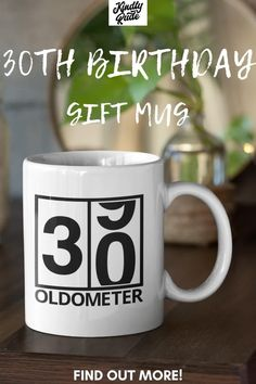 This oldometer mug is great as funny 30th birthday gift. It's perfect for a friend or a coworker and it's inexpencive and cute, just right for celebrating 30 years. #funny30thbirthday #30yearsold #30birthdaymug #funny30birthdaycoffeemugs #mug30thbirthday