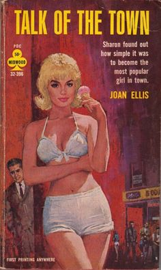 honey-rider:  pulpcovers:  Talk Of The Town (1964) http://pulpcovers.com/talk-of-the-town-1964/  Sharon Shared her ice cream :)