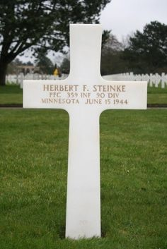 Private First Class Herbert F. Steinke U.S. Army 359th Infantry Regiment, 90th Infantry Division  Entered the Service From: Minnesota  Service #: 37118671 Date of Death: June 15, 1944 World War II Buried: Plot G Row 3 Grave 20  #Normandy #American #Cemetery Colleville-sur-Mer, #France #WWII