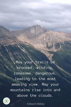 Outdoor Adventure Quotes, Nature Adventure, Quotes About Adventure, Hiking Photography, Quotes About Photography, Landscape Photography, Mountain Quotes, Moving Mountains Quotes, Hiking Quotes