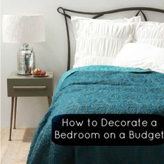 Top Tips: How to Decorate a Bedroom on a Budget