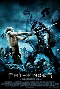 Karl Urban / Pathfinder - I bought this movie years ago. Totally forgot I bought it. Just watched it and loved it. Guess it was meant for me to watch now and not then. : )