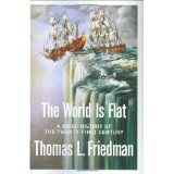The World Is Flat: A Brief History of the Twenty-first Century (Hardcover)By Thomas L. Friedman
