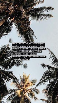 Quotes Rindu, Tumblr Quotes, Text Quotes, Quran Quotes, People Quotes, Mood Quotes, Poetry Quotes, Daily Quotes, Portrait Quotes