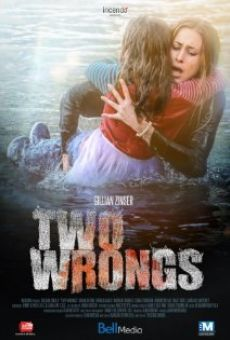 Two wrongs -7.12.15 - Lifetime movie