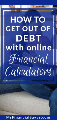 Do you want to get out of debt? Did you know you can use financial calculators to get out of debt? You can now. #getoutofdebt #debtfreecalculators #financialcalculators #onlinecalculators #mortgagecalculators #savingscalculators #budgetingcalculators #retirementcalculator #networthcalculator #collegefundingcalculator #getoutofdebt #weightlosscalculator #mortgageamoritization #mortgagepayoff #rentorbuy #mortgagerefinancing Retirement Savings Calculator, Weight Loss Calculator, Financial Asset, Financial Literacy, Mortgage Amortization Calculator, Debt Repayment, Paying Off Credit Cards, Get Out Of Debt