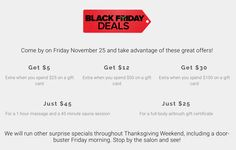 Come check out our Black Friday 2016 specials, Friday Nov 25 only!