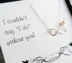 Bridesmaid gifts, Bridesmaid card, necklace for bridesmaids, infinity necklace, thank you cards & gifts for bridesmaids