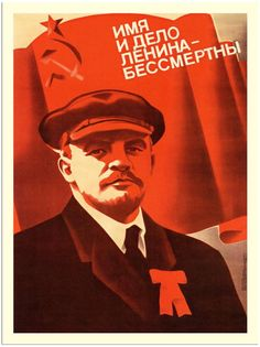 'Name And Deeds Of Lenin - Immortal' Soviet Poster