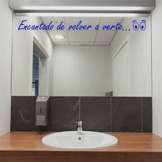 Vinilo decorativo Encantado de volver a verte, muy original para decorar espejos o paredes.