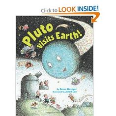 """Pluto Visits Earth!"" by Steve Metzger"