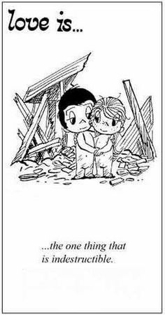 Love is. the one thing that is indestructible. - Love is. Love Is Cartoon, Love Is Comic, What Is Love, Love You, Love My Husband, Love Notes, Romantic Quotes, Love Pictures, Love And Marriage