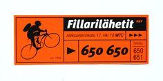 Agency: Prime Advertising 1996 Client: Fillarilähetit         Graphic Designer: Ale Lauraéus