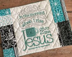 In the Morning Give Me Jesus Mug Rug, Inspirational Gift for Coffee Lovers, Teal, Black, and Gray Christian Friends, Christian Gifts For Women, Gift Of Faith, Monks Cloth, Give Me Jesus, Embroidered Gifts, Gift Tags Printable, Welcome Gifts, Coffee Lover Gifts