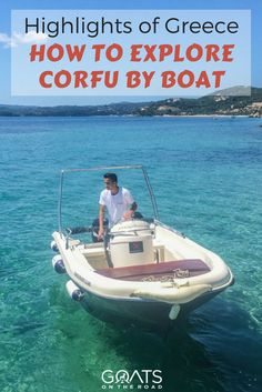 Highlights Of Greece   How To Explore Corfu By Boat   Perfect Day Trip Corfu   What To Do In Greece   Must See Greek Islands   Renting A Boat In Corfu   Travel Video   Romantic Anniversary Destination