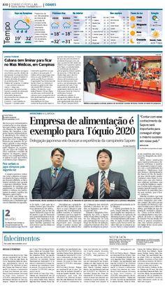 Título: Empresa de alimentação é exemplo para Tóquio 2020 Veículo: Correio Popular Data: 10/02/2017 Cliente:Sapore