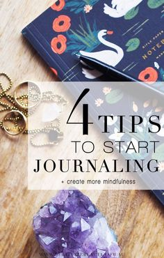 4 Tips on How to Start Journaling (and Create More Mindfulness): If you're looking to draw more mindfulness into your life, journaling may be a great place to start. They say the magic happens when pen meets paper, and it couldn't be more true.