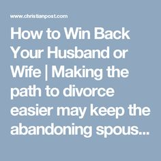How to Win Back Your Husband or Wife